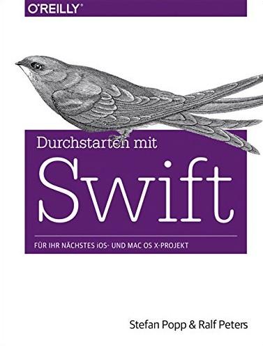 Das erste Deutsche Swift Buch - von Stefan Popp und Ralf Peters